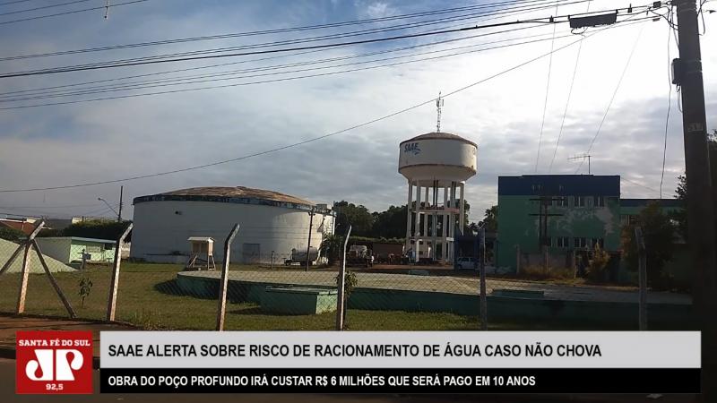 SAAE de Santa Fé do Sul alerta sobre possibilidade de racionamento de água enquanto obra do poço profundo não for concluída